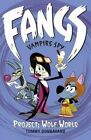 Fangs Vampire Spy: Book 5: Project: Wolf World by Tommy Donbavand (Paperback, 2014)
