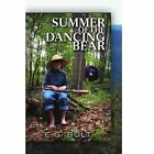 Summer of The Dancing Bear 9781441545909 by E G Bolt Paperback