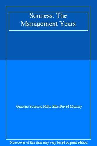 Souness: The Management Years,Graeme Souness,Mike Ellis,David Murray