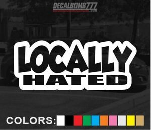 Locally-Hated-Outline-Decal-Sticker-Slam-Turbo-Diesel-Blower-Truck-Lift-Style1
