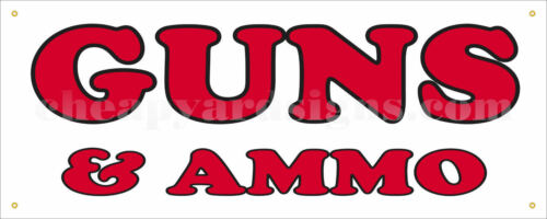 """Guns and Ammo Banner Retail 18/""""x48/""""  Pawn Business Sign"""