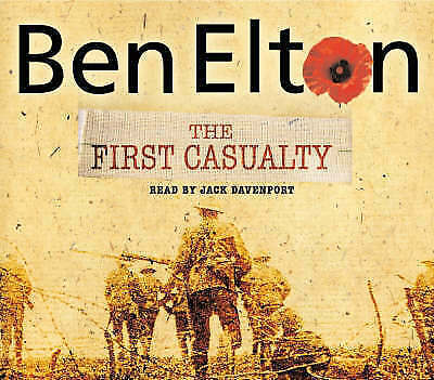 The First Casualty by Ben Elton (CD-Audio, 2005)
