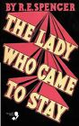 The Lady Who Came to Stay & the Elixir of Life (Lovecraft's Library) by Arthur Ransome, R E Spencer (Paperback / softback, 2009)