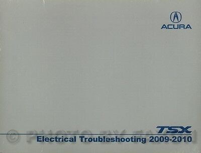 2010 Acura TSX Electrical Troubleshooting Manual 4 Cyl ...