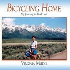 Bicycling Home by Virginia Mudd (Paperback / softback, 2014)