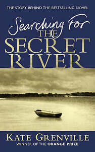Searching-For-The-Secret-River-The-Story-Behind-the-Bestselling-Novel-by-Grenvi