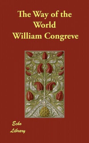 The Way of the World|William Congreve|Broschiertes Buch|Englisch