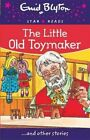 The Little Old Toymaker by Enid Blyton (Paperback, 2015)