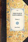 Three Years in North America: (Volume 1) by James Stuart (Hardback, 2007)