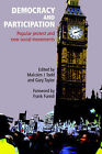 Democracy and Participation: Popular Protest and New Social Movements by The Merlin Press Ltd (Paperback, 2003)