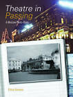 Theatre in Passing: A Moscow Photo-diary by Elena Siemens (Paperback, 2010)