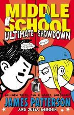 ULTIMATE SHOWDOWN #5 MIDDLE SCHOOL James Patterson HARDCOVER Book NEW Unread
