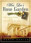 Mrs. Lee's Rose Garden: The True Story of the Founding of Arlington National Cemetery by Carlo De Vito (Hardback, 2015)