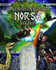 Understanding Norse Myths by Brian Williams (Hardback, 2012)