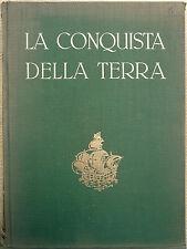 Giotto Dainelli, La conquista della Terra. Storia delle esplorazioni, Ed. UTE...