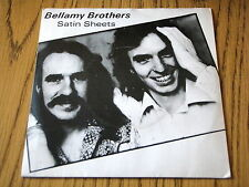 "BELLAMY BROTHERS - SATIN SHEETS     7"" VINYL PS"