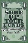 Sure Up Your Funds: A Fundraiser Depot by Preston S Walker (Paperback / softback, 2015)