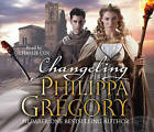 Changeling: Order of Darkness by Philippa Gregory (CD-Audio, 2012)