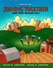 Joining Together : Group Theory and Group Skills by David W. Johnson and Frank P. Johnson (2008, Paperback)