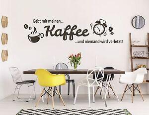 Wandtattoo Küche Esszimmer Kaffeetasse Spruch gib mir einen Kaffee ...