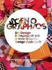 Scenographics: Handmade & 3D Graphic Design - A New Approach by Wang Shaoqiang (Hardback, 2015)