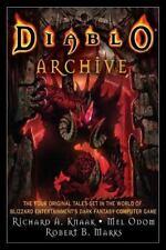 Diablo Archive : The Four Original Tales Set in the World of Blizzard Entertainmen's Dark Fantasy Computer Game by Richard A. Knaak (2008, Paperback)