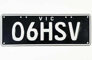 2006 HSV Vic Number Plates O6-HSV Suit VE GTS Maloo Clubsport R8 or VZ GTO Coupe