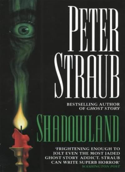 Shadowland By Peter Straub. 9780006165460