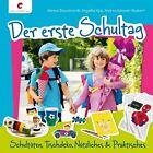 Der erste Schultag von Angelika Kipp, Marion Dawidowski und Andrea Küssner-Neubert (2013, Gebundene Ausgabe)