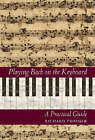 Playing Bach on the Keyboard: A Practical Guide by Richard Troeger (Hardback, 2003)
