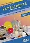 Experimente mit Alltagsmaterialien 1 von Andrea Baumgarten (2014, Kopiervorlagen)