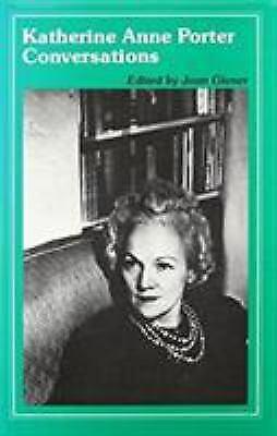Katherine Anne Porter : Conversations Hardcover Joan Givner