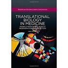 Translational Biology in Medicine by Monty Montano (Hardback, 2014)