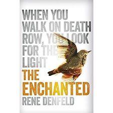 The Enchanted by Rene Denfeld - PB