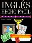 Ingles Hecho Facil by Patrice J Duncan (Paperback / softback)