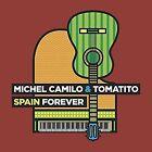 Spain Forever von Michel & Tomatito Camilo (2016)