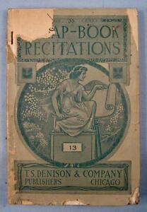 Scrap-Book-Recitations-No-13-Prose-amp-Poetry-Antique-Book-Soper-Denison-O-AS-IS