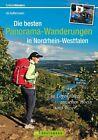 Erlebnis Wandern: Die besten Panorama-Wanderungen in Nordrhein-Westfalen von Uli Auffermann (2013, Taschenbuch)