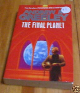 Andrew-M-Greeley-The-Final-Planet