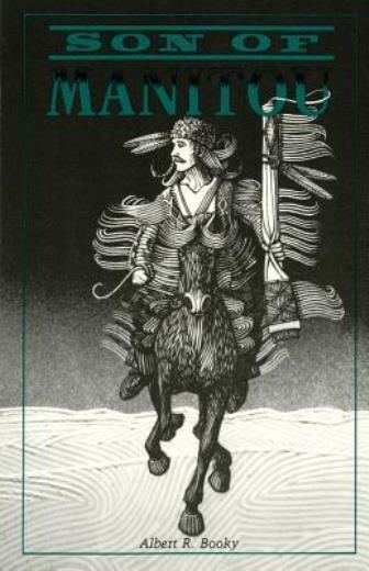 Son Of Manitou, A Novel
