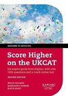 Score Higher on the UKCAT: The Expert Guide from Kaplan, with Over 1000 Questions and a Mock Online Test by Marianna Parker, Brian Holmes, Katie Hunt (Paperback, 2014)