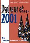 Dat wor et... 2001 von Heribert Rösgen und Frank Tewes (2001, Kunststoffeinband)