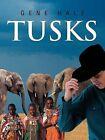 Tusks by Gene Hale (Paperback / softback, 2013)