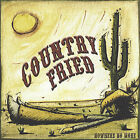 Nowhere No More by Country Fried (CD, Nov-2004, Country Fried)