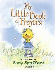 My Little Book of Prayers (Suzy's Zoo)