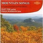 Eliot Fisk - Mountain Songs (A Cycle of American Folk Music, 2010)
