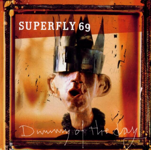 Superfly 69 - Dummy Of The Day