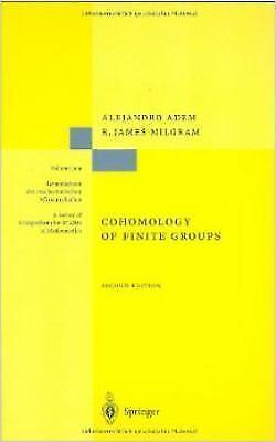 Cohomology of Finite Groups (Grundlehren Der Mathematischen Wissenschaften)