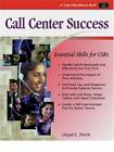 Call Center Success : Essential Skills for CSRs by Lloyd C. Finch (2000, Paperback)