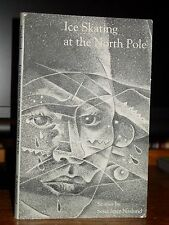 Ice Skating at the North Pole, Stories by Sena Jeter Naslund, 1st Printing